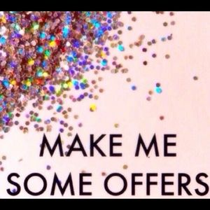 Other - Make me some offers ☺️